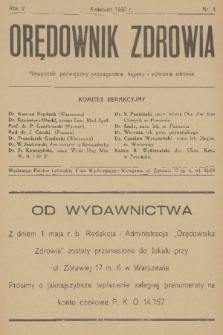 Orędownik Zdrowia : miesięcznik poświęcony propagandzie higjeny i ochronie zdrowia. R. 5, 1930, nr4