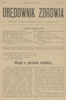 Orędownik Zdrowia : miesięcznik poświęcony propagandzie higjeny i ochronie zdrowia. R. 5, 1930, nr5-6