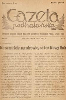 Gazeta Podhalańska : dwutygodnik poświęcony sprawom kulturalnym, społecznym i gospodarczym Podhala, Spisza i Orawy. 1947, nr2