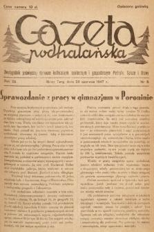 Gazeta Podhalańska : dwutygodnik poświęcony sprawom kulturalnym, społecznym i gospodarczym Podhala, Spisza i Orawy. 1947, nr8