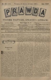 Prawda : tygodnik polityczny, społeczny i literacki. 1905, nr22