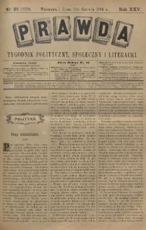 Prawda : tygodnik polityczny, społeczny i literacki. 1905, nr25