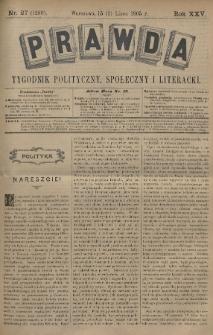 Prawda : tygodnik polityczny, społeczny i literacki. 1905, nr27
