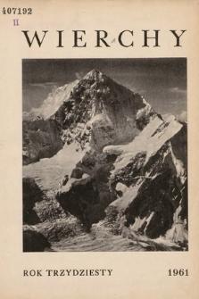 Wierchy : rocznik poświęcony górom. R. 30, 1961
