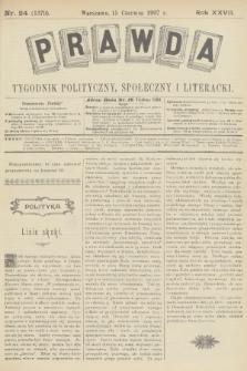 Prawda : tygodnik polityczny, społeczny i literacki. R.27, 1907, nr24