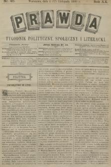 Prawda : tygodnik polityczny, społeczny i literacki. R.20, 1900, nr46