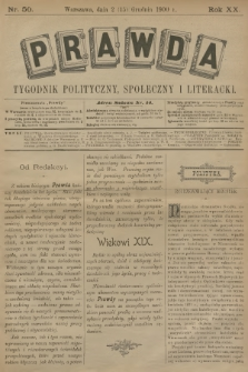 Prawda : tygodnik polityczny, społeczny i literacki. R.20, 1900, nr50
