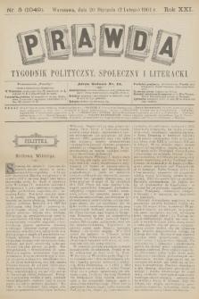 Prawda : tygodnik polityczny, społeczny i literacki. R.21, 1901, nr5