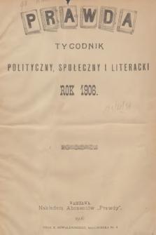 Prawda : tygodnik polityczny, społeczny i literacki. R.26, 1906, Spis rzeczy