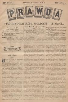 Prawda : tygodnik polityczny, społeczny i literacki. R.26, 1906, nr1