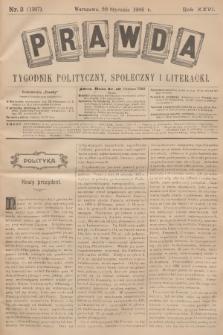Prawda : tygodnik polityczny, społeczny i literacki. R.26, 1906, nr3