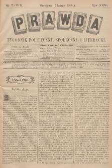 Prawda : tygodnik polityczny, społeczny i literacki. R.26, 1906, nr7