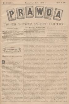 Prawda : tygodnik polityczny, społeczny i literacki. R.26, 1906, nr9