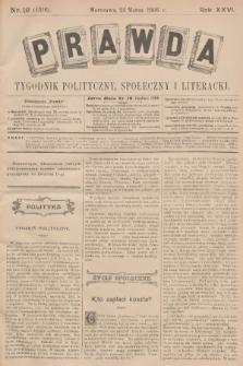 Prawda : tygodnik polityczny, społeczny i literacki. R.26, 1906, nr12