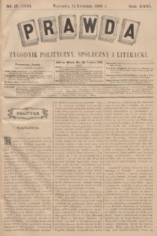 Prawda : tygodnik polityczny, społeczny i literacki. R.26, 1906, nr15