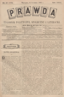 Prawda : tygodnik polityczny, społeczny i literacki. R.26, 1906, nr16