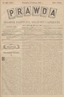 Prawda : tygodnik polityczny, społeczny i literacki. R.26, 1906, nr22