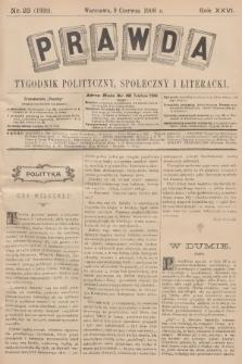 Prawda : tygodnik polityczny, społeczny i literacki. R.26, 1906, nr23