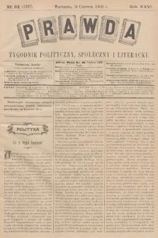 Prawda : tygodnik polityczny, społeczny i literacki. R.26, 1906, nr24