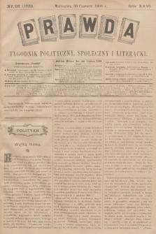 Prawda : tygodnik polityczny, społeczny i literacki. R.26, 1906, nr26