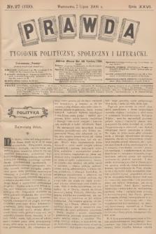 Prawda : tygodnik polityczny, społeczny i literacki. R.26, 1906, nr27