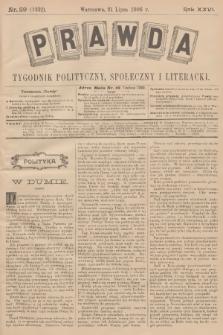 Prawda : tygodnik polityczny, społeczny i literacki. R.26, 1906, nr29