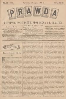 Prawda : tygodnik polityczny, społeczny i literacki. R.26, 1906, nr31