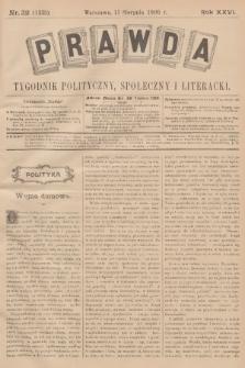 Prawda : tygodnik polityczny, społeczny i literacki. R.26, 1906, nr32