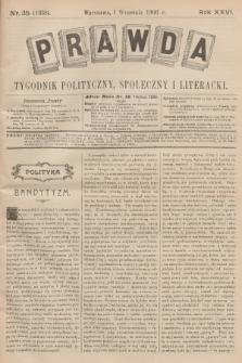 Prawda : tygodnik polityczny, społeczny i literacki. R.26, 1906, nr35