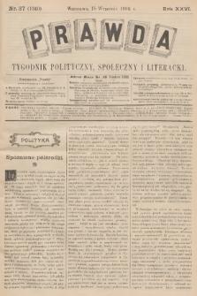 Prawda : tygodnik polityczny, społeczny i literacki. R.26, 1906, nr37