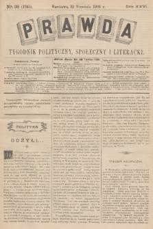 Prawda : tygodnik polityczny, społeczny i literacki. R.26, 1906, nr38