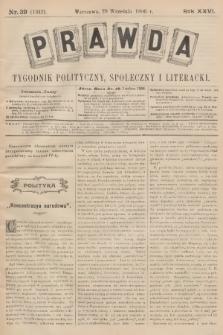 Prawda : tygodnik polityczny, społeczny i literacki. R.26, 1906, nr39