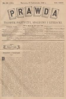 Prawda : tygodnik polityczny, społeczny i literacki. R.26, 1906, nr42