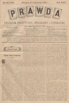 Prawda : tygodnik polityczny, społeczny i literacki. R.26, 1906, nr43