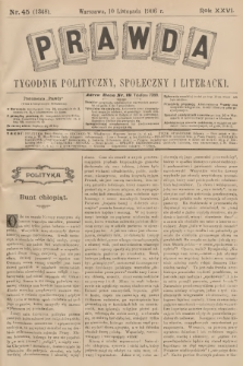 Prawda : tygodnik polityczny, społeczny i literacki. R.26, 1906, nr45
