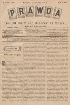 Prawda : tygodnik polityczny, społeczny i literacki. R.26, 1906, nr46