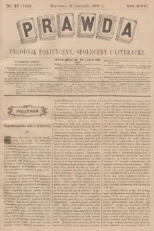 Prawda : tygodnik polityczny, społeczny i literacki. R.26, 1906, nr47