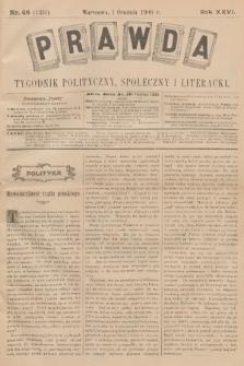 Prawda : tygodnik polityczny, społeczny i literacki. R.26, 1906, nr48