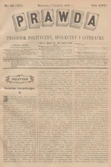 Prawda : tygodnik polityczny, społeczny i literacki. R.26, 1906, nr49