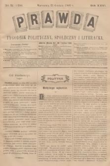 Prawda : tygodnik polityczny, społeczny i literacki. R.26, 1906, nr51