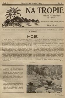 Na Tropie : pismo młodzieży polskiej. R.5, 1932, nr5