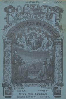 Roczniki Dzieła Św. Dziecięctwa P. Jezusa. R.17, nr4 (1900)