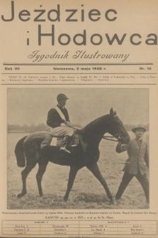 Jeździec i Hodowca : tygodnik ilustrowany. R.7, 1928, nr18