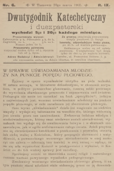 Dwutygodnik Katechetyczny i Duszpasterski. R.9, 1905, nr6