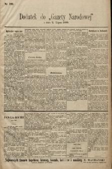 Gazeta Narodowa. 1899, nr182