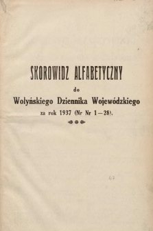Wołyński Dziennik Wojewódzki. 1937, skorowidz alfabetyczny