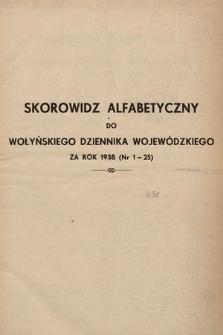 Wołyński Dziennik Wojewódzki. 1938, skorowidz alfabetyczny