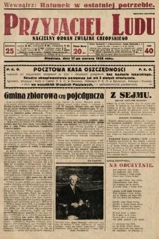 Przyjaciel Ludu : naczelny organ Związku Chłopskiego. 1928, nr25