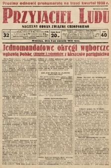 Przyjaciel Ludu : naczelny organ Związku Chłopskiego. 1928, nr32