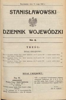 Stanisławowski Dziennik Wojewódzki. 1932, nr9